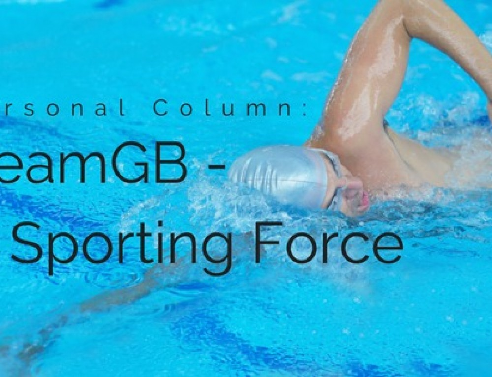 Personal Column: TeamGB – A Sporting Force