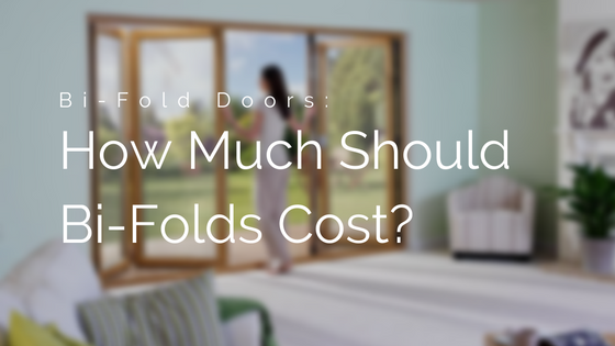 How Much Should Bi-Folding Doors Cost? - Double Glazing Blogger