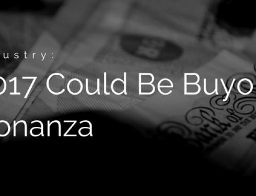 2017 Could Be A Buyout Bonanza
