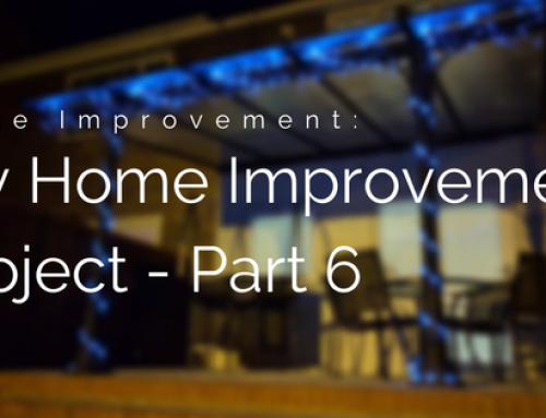 My Home Improvement Project: Part 6