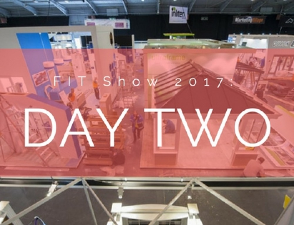 FIT Show 2017: Day Two Review