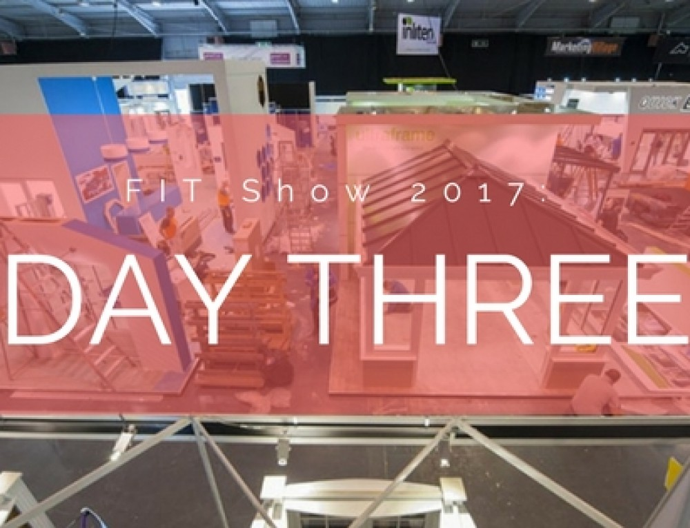 FIT Show 2017: Day Three Review