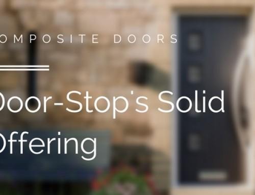 My Thoughts On Door-Stop's New Solid Core Composite Doors