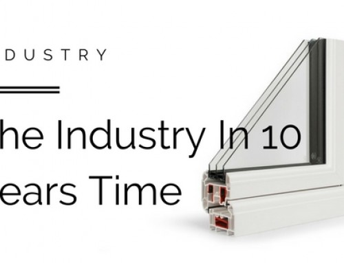 How Will The Glazing Industry Look In Ten Years Time?
