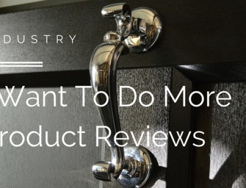 I Want To Do More Product Reviews