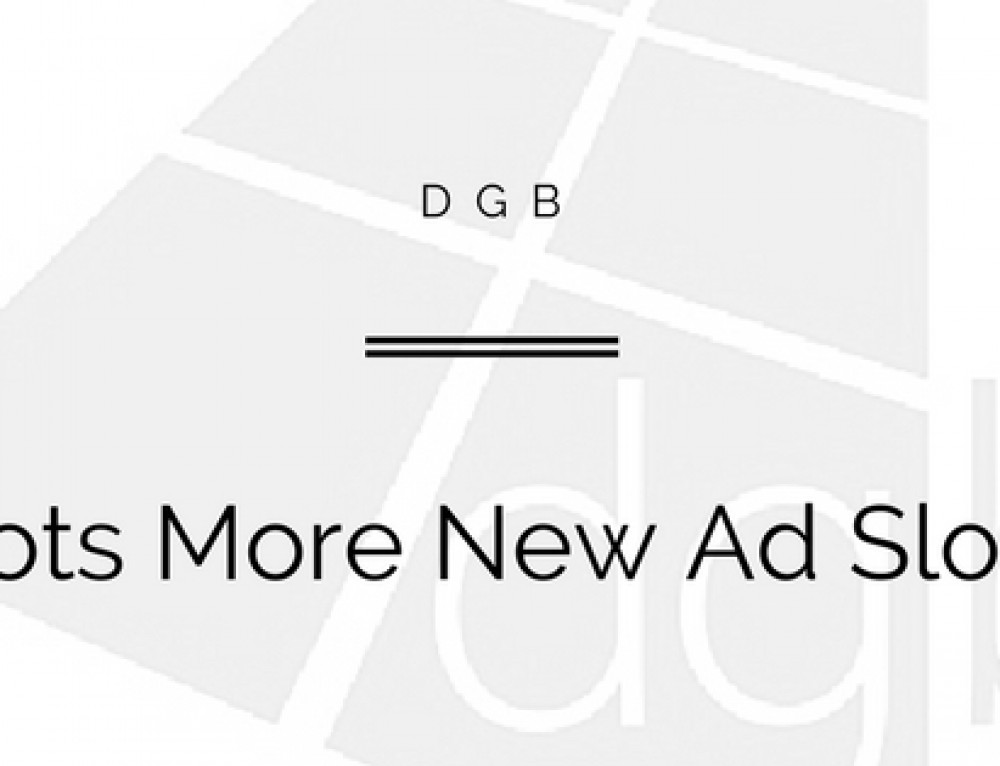 DGB Launches Host Of New Advertising Options