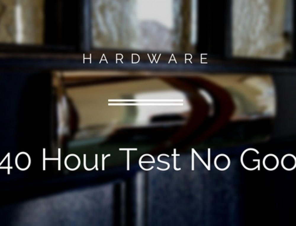 The 240 Hour Salt Spray Test For Hardware Is Simply No Good