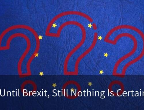 30 Days Until Brexit, Still Nothing Is Certain