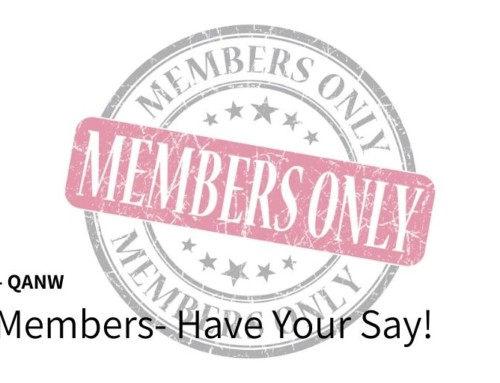 QANW Members- Have Your Say!