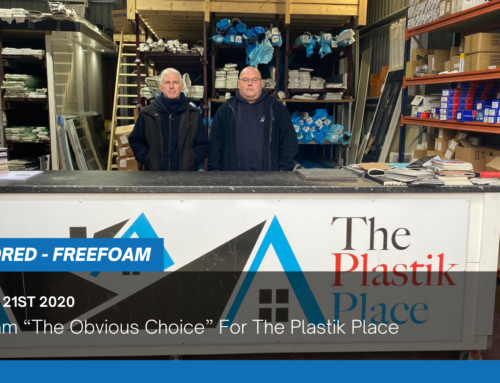 """Freefoam """"The Obvious Choice"""" For The Plastik Place"""