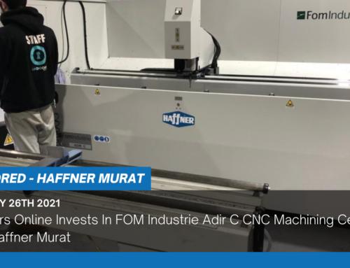 UK Doors Online Invests In FOM Industrie Adir C CNC Machining Centre From Haffner Murat