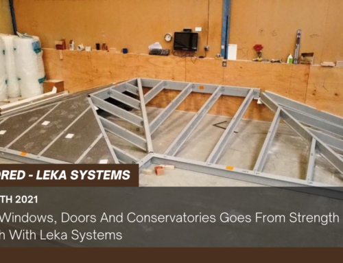 We-Fit Windows, Doors And Conservatories Goes From Strength To Strength With Leka Systems