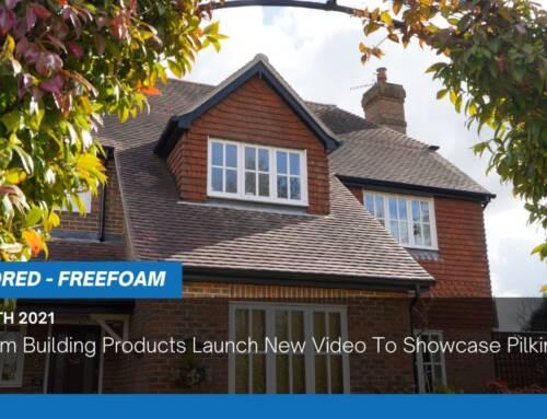 Freefoam Building Products Launch New Video To Showcase Pilkington Plastics