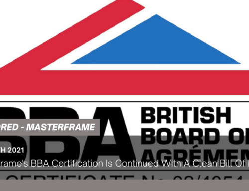 Masterframe's BBA Certification Is Continued With A Clean Bill Of Health