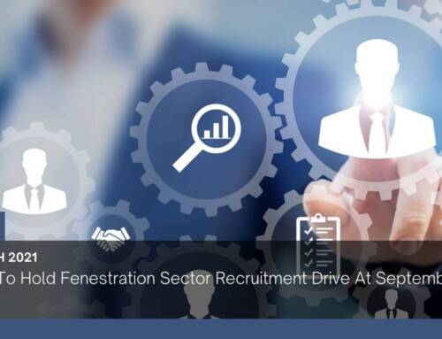 FENEX To Hold Fenestration Sector Recruitment Drive At September Main Event