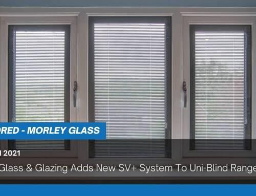 Morley Glass & Glazing Adds New SV+ System To Uni-Blind Range