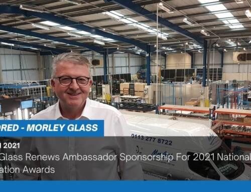 Morley Glass Renews Ambassador Sponsorship For 2021 National Fenestration Awards