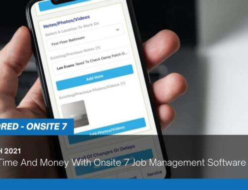 Saving Time And Money With Onsite 7 Job Management Software