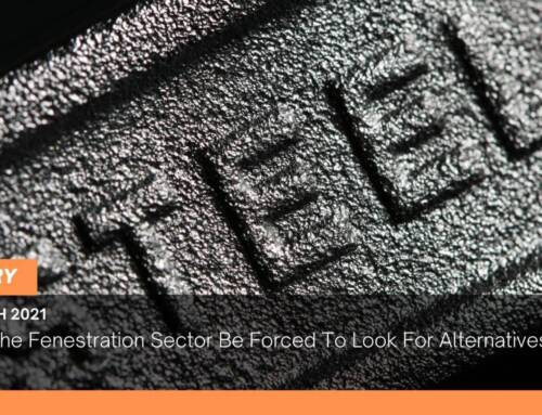 Could The Fenestration Sector Be Forced To Look For Alternatives To Steel?