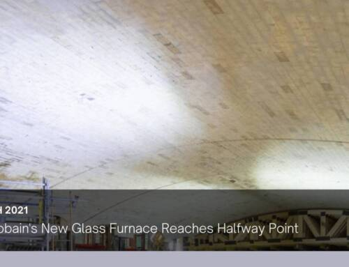 Saint-Gobain's New Glass Furnace Reaches Halfway Point