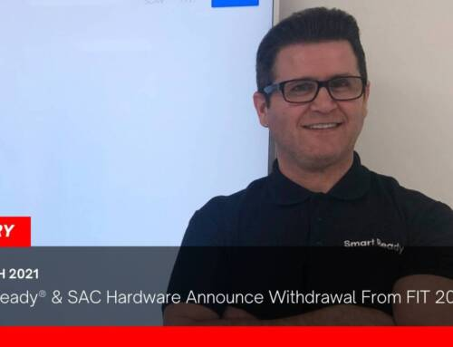 Smart Ready® & SAC Hardware Announce Withdrawal From FIT 2021