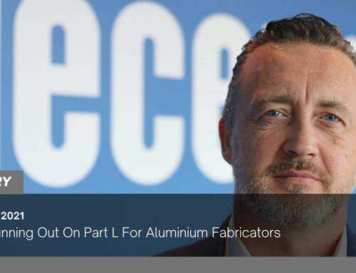 Time Running Out On Part L For Aluminium Fabricators