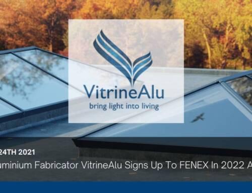New Aluminium Fabricator VitrineAlu Signs Up To FENEX In 2022 And 2023