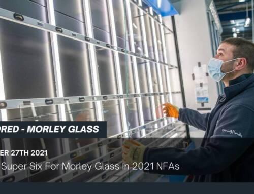 Awards Super Six For Morley Glass In 2021 NFAs