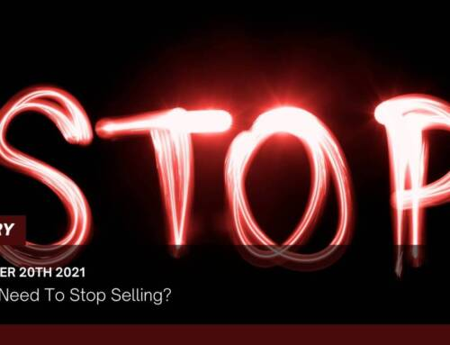 Do We Need To Stop Selling?