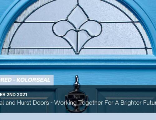 Kolorseal and Hurst Doors – Working Together For A Brighter Future