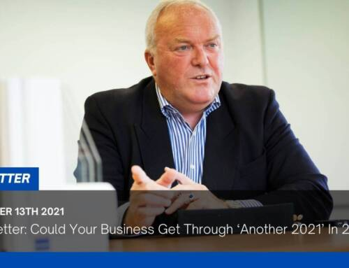 Open Letter: Could Your Business Get Through 'Another 2021' In 2022?