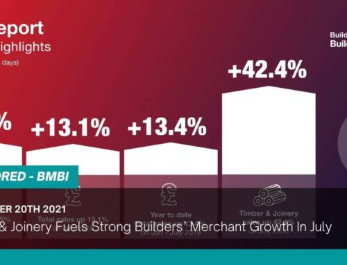 Timber & Joinery Fuels Strong Builders' Merchant Growth In July