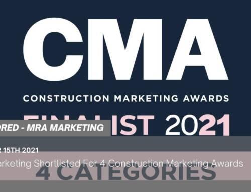 MRA Marketing Shortlisted For 4 Construction Marketing Awards