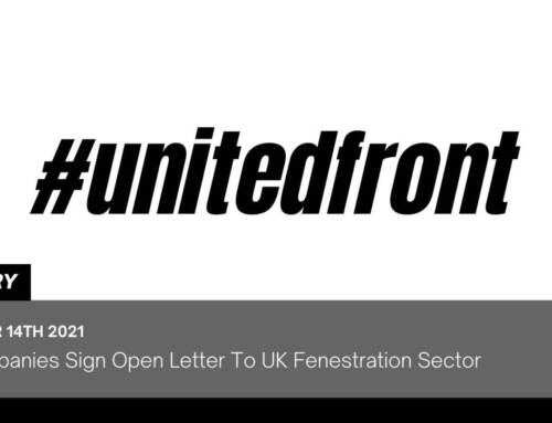 19 Companies Sign Open Letter To UK Fenestration Sector